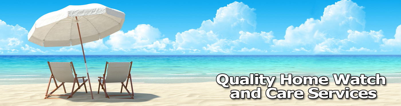 Quality Home Watch Naples Homewatch Home Checking Service 239-250-1776